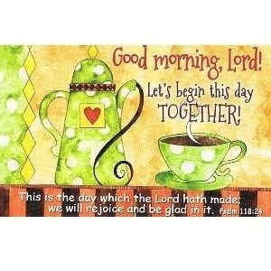 Good Morning Lord Lets Begin This Day Together Wallet Pocket Prayer