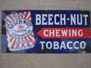 Porcelain Beechnut Tobacco Sign Beech Nut