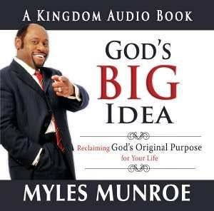 Gods Big Idea Audio Book CD Myles Munroe 0768427312