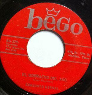 Tex Mex Rare 45 Conjunto Bernal El Borracho Del Ano