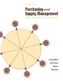 Purchasing and Supply Management  With 50 Supply Chain Cases by Anna