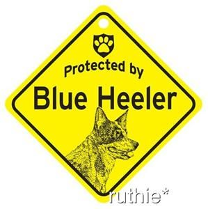Protected by Blue Heeler Dog Window Sign Made in USA