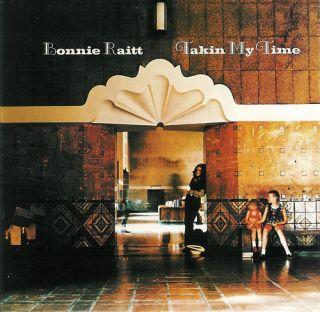 Takin My Time by Bonnie Raitt CD 081227837921
