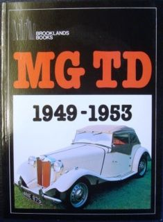 MG TD 1949 1953 Brooklands Books R M Clarke Car Book