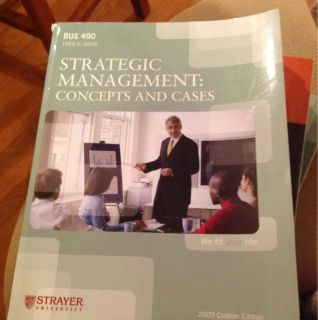 Strayer Text Book Bus490 Strategic Management Concepts And Cases
