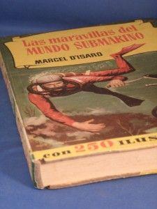 Las Maravillas Del Mundo Submarino Marcel DIsard 1958