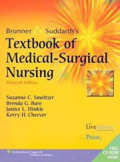 Brunner and Suddarths Textbook of Medical Surgical Nursing by Suzanne