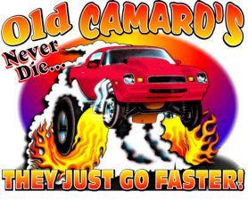 Old Camaros Never Die T Shirt 4582 79 81 Camaro SBC