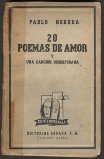 Pablo Neruda Book 20 Poemas de Amor Y Una Cancion 1954