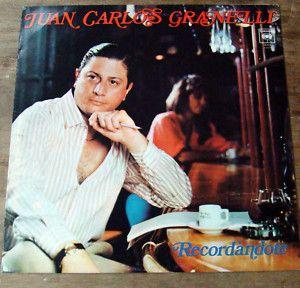 Juan Carlos Granelli Recordandote Argentina Tango LP