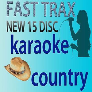 KARAOKE CDG FAST TRAX HOTTEST COUNTRY SONGS IN 15 DISC 1 QUIK HITZ