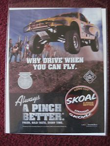 2004 Print Ad Skoal Smokeless Chewing Tobacco 4x4 Truck Fly