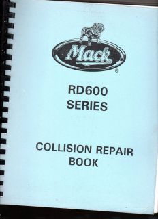 2003 Mack RD 600 Series Truck Collision Repair Book