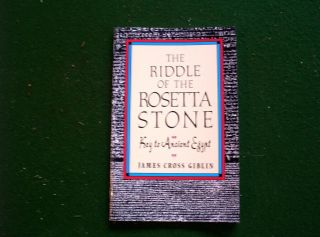 The Riddle of the Rosetta Stone by Harcourt School Publishers Ancient