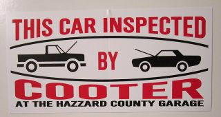 of Hazzard This Car Inspected by Cooter Bumper Sticker New