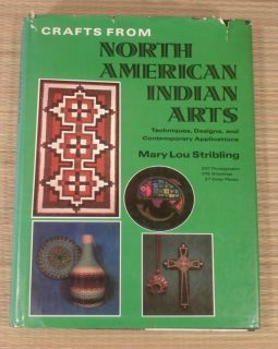 Crafts from North American Indian Arts Stribling HCDJ