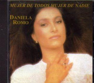 Daniela Romo Mujer de Todos Mujer de Nadie CD First Ed
