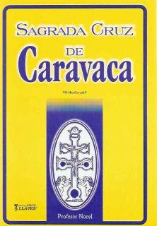 Sagrada Cruz de Caravaca Libro Trabajos Invocaciones