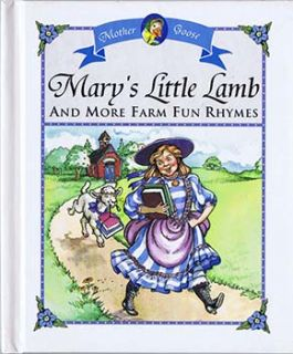 mary s little lamb and more farm fun rhymes four to 8 lines from poems