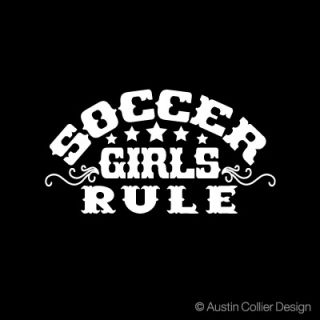 Soccer Girls Rule Vinyl Decal Car Truck Window Sticker