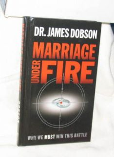 Marriage Under Fire Dr James Dobson Family Values 2004