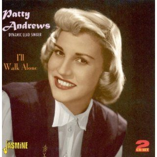 Patty Andrews Ill Walk Alone 2 CD Set 55 Recordings