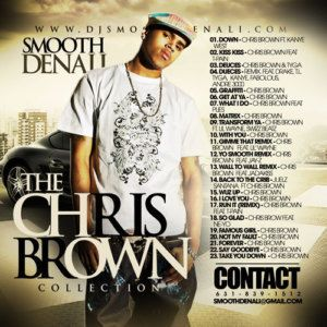DJ Smooth Denali Chris Brown Collection Best Songs Mix