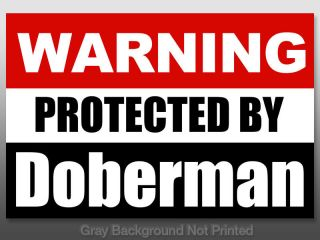 Warning Protected by Doberman Sticker Dog Dobie Decal