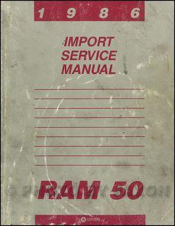 1986 Dodge RAM 50 Pickup Truck Shop Manual 86 Original Repair Service