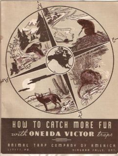 1945 Oneida Victor How to Catch More Fur Book Trap