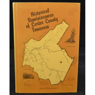 1st Edition CARTER COUNTY TENNESSEE History ELIZABETHTON JOHNSON CITY