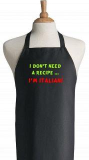 DonT Need A Recipe IM Italian  Black Chef Apron