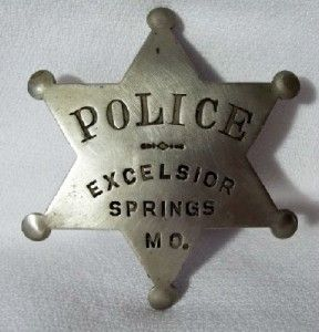 Old Vintage Metal Excelsior Springs Missouri MO Obsolete Police Badge