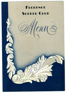 Florence Supper Club Menu Missoula Montana Florence Hotel 1950s