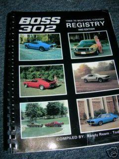 1969 1970 Ford Mustang Cougar Boss 302 Registry 1992 Ed
