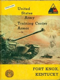 Army Basic School Yearbook Army Training Center Fort Knox KY
