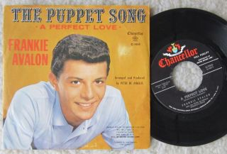 FRANKIE AVALON   THE PUPPET SONG / A PERFECT LOVE   1960   CHANCELLOR