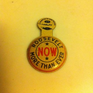 Original Franklin D Roosevelt Political Campaign Button Pin NOW More