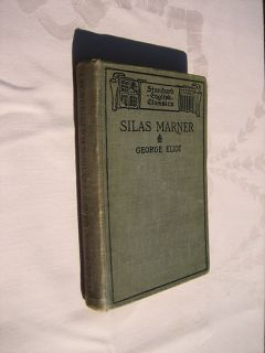 Silas Marner George Eliot, Standard English Classics Edition 1898,Very