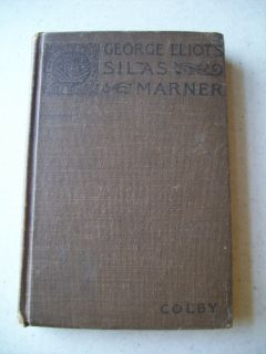 Silas Marner Hardcover Book by George Eliot Cpyrt 1900