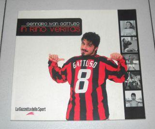 Libro Gennaro Ivan Gattuso in Rino Veritas Ottimo 2004 Milan Calcio
