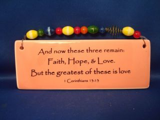 Faith Hope Love Bible Verse Ceramic Plaque Wall Art Hanging I