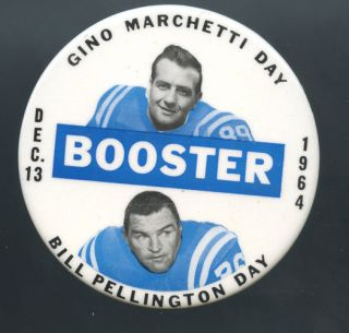 Baltimore Colts 1964 Gino Marchetti Bill Pellington Day Pinback Button