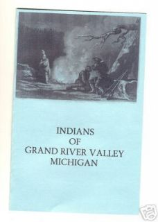 Indians of Grand River Valley Michigan History