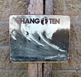 Hang Ten Metal Sign Retro Ad Antique Style California Surfers Wall