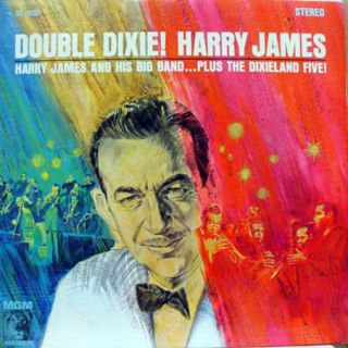 harry james double dixie label mgm records format 33 rpm 12 lp stereo