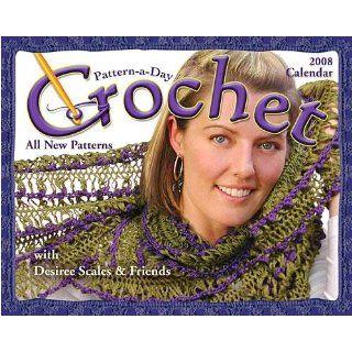Crochet Pattern a Day 2008 Desk Calendar