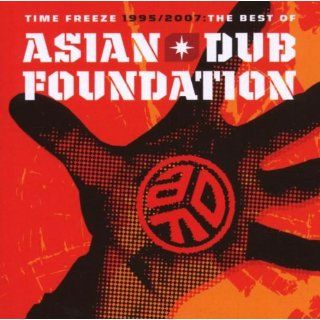 Time Freeze 1995 2007 Best of (Dlx) Asian Dub Foundation