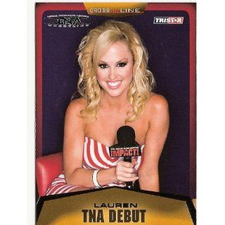 TNA Diva Lauren 2008 TNA TriStar Cross the Line Wrestling Trading Card