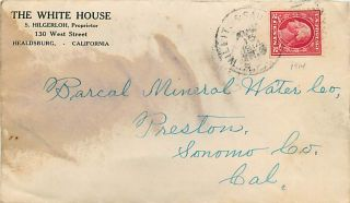 1914 White House Hotel Cover Healdsburg Cal Willits San Fran RPO PMK